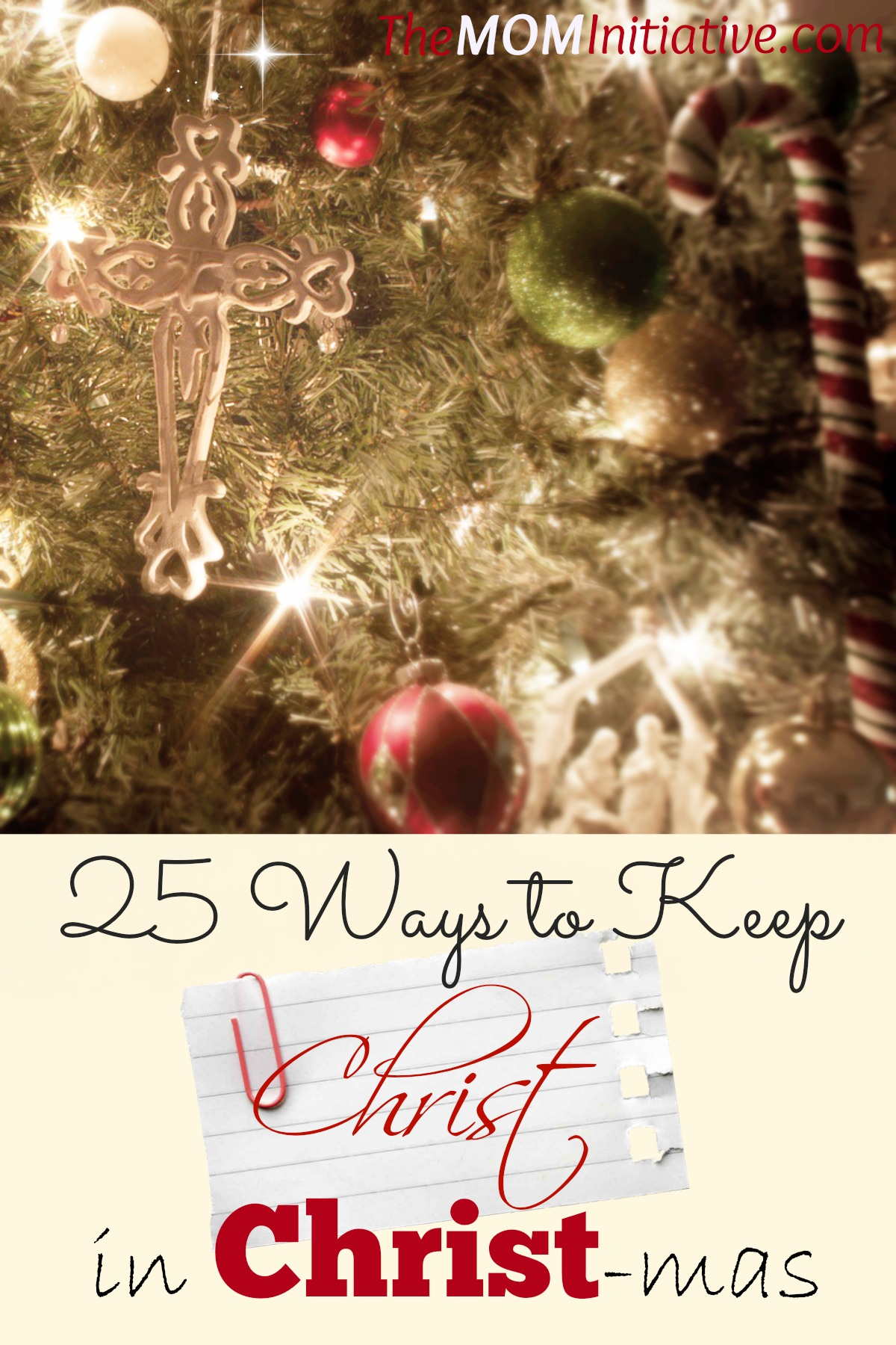 25 Ways to Keep Christ in Christmas & Teach Your Children to Do the ...