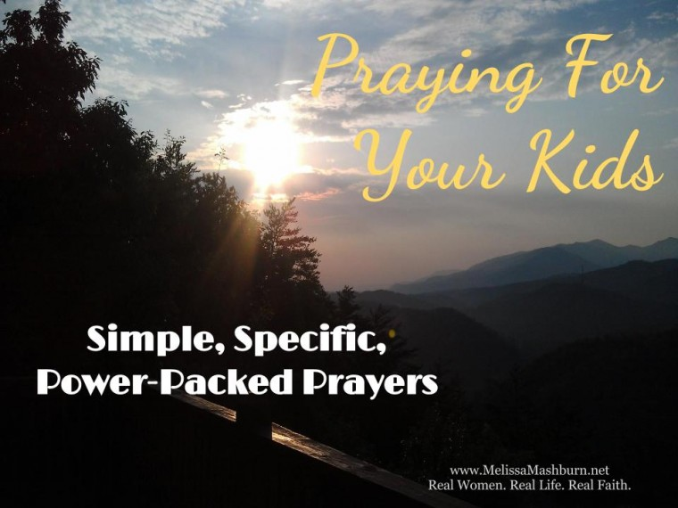 Praying For Your Kids - M.O.M. 6_25_13