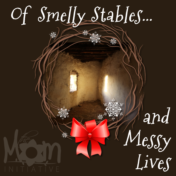 Smelly Stables and Messy Lives