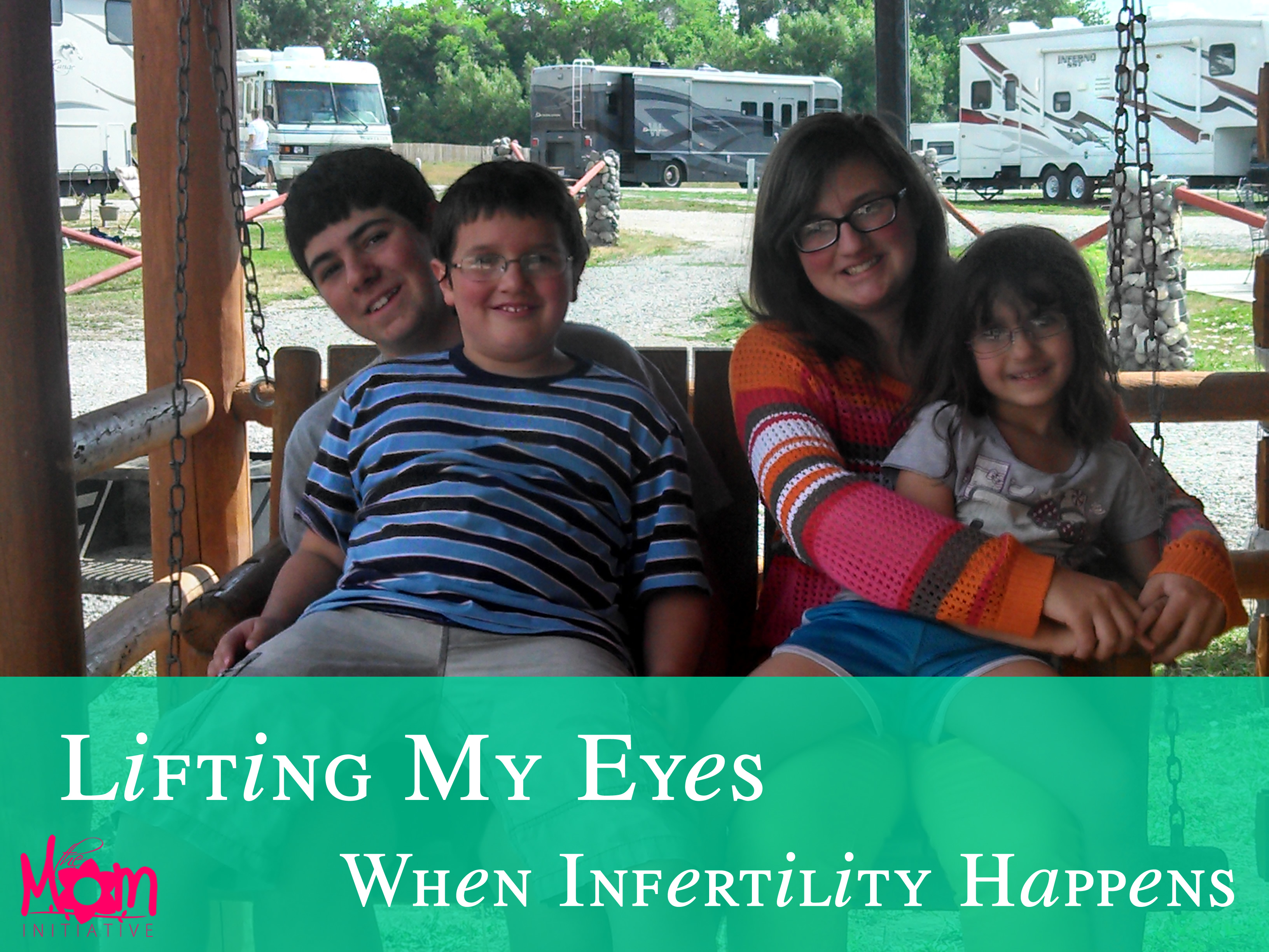Lifting My Eyes Infertility