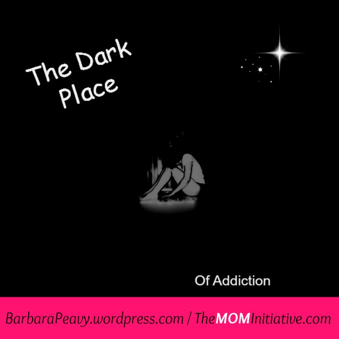 TheDarkPlaceofAddiction