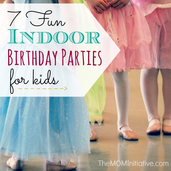 7 Fun Indoor Birthday Parties For Kids