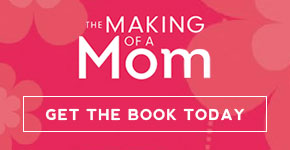 Get The Making of a Mom today!