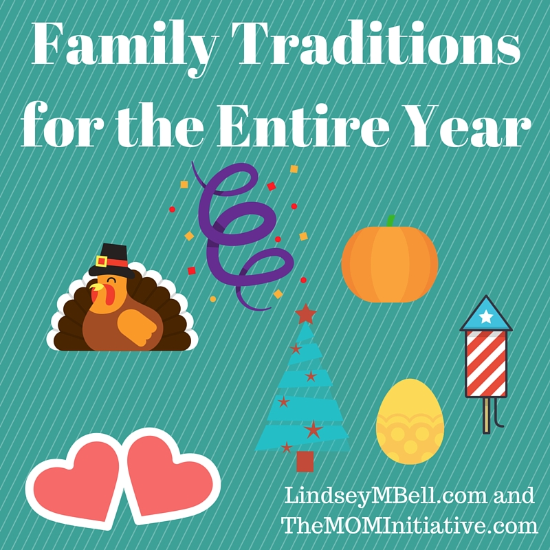 Family Traditions for the Entire Year - The Mom Initiative